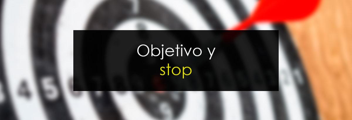 Objetivo y stop