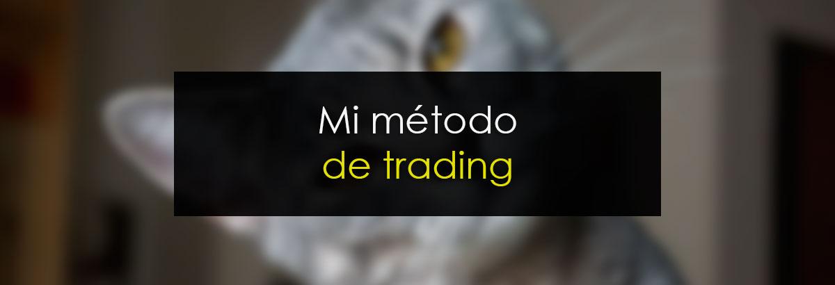 Mi método de trading