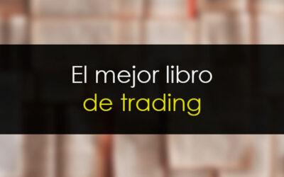 El mejor libro de trading del mundo