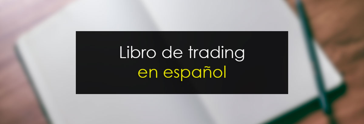 El mejor libro de trading en español