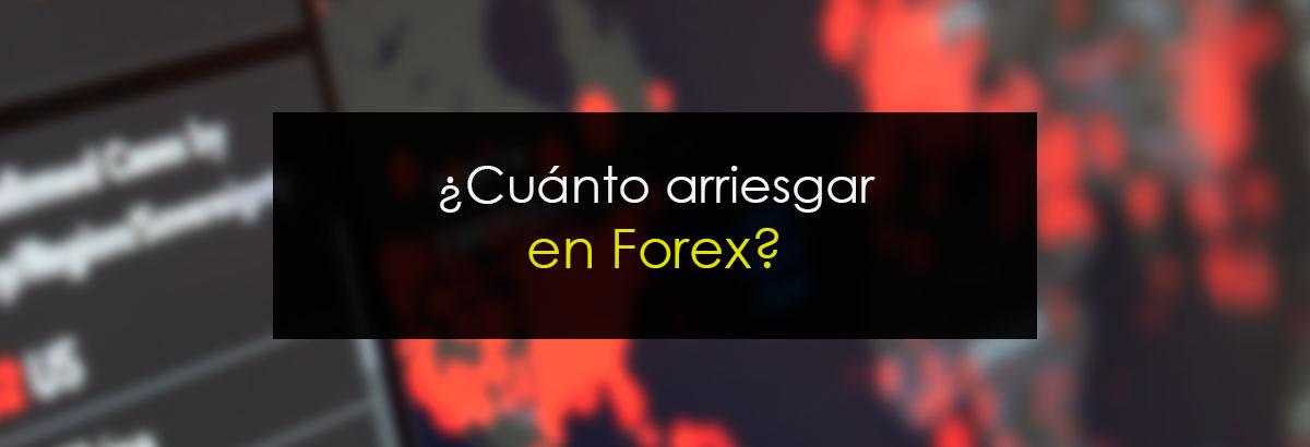 ¿Cuánto arriesgar en Forex?