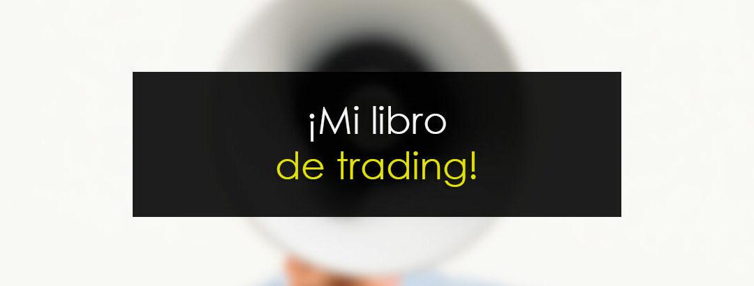¡Ya disponible: El libro de Novatos Trading Club!