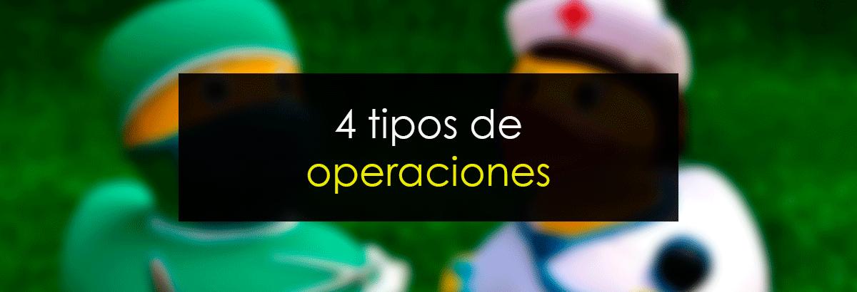4 tipos de operaciones en trading