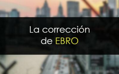 Si EBRO ha acabado de corregir, lo demostrará ahora