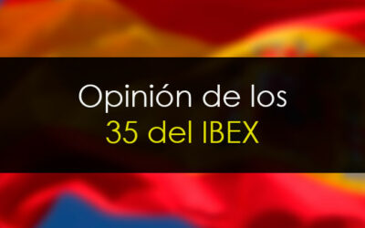 Opinión sobre los 35 valores del IBEX