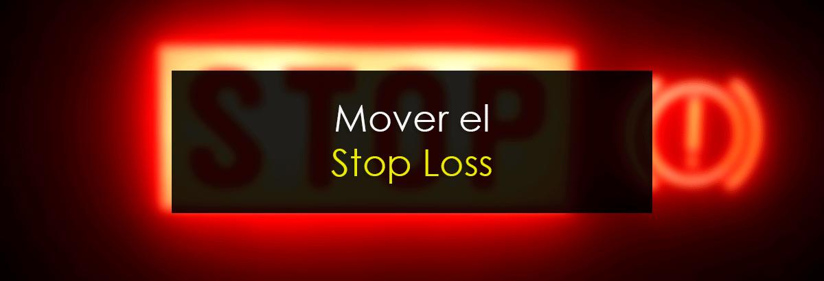 Mover el Stop Loss