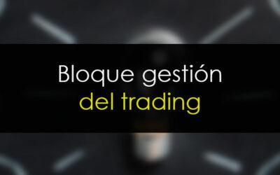 Bloque de gestión del trading