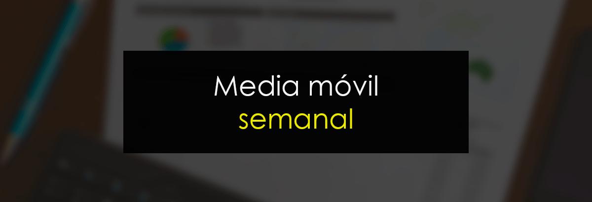 Media móvil semanal