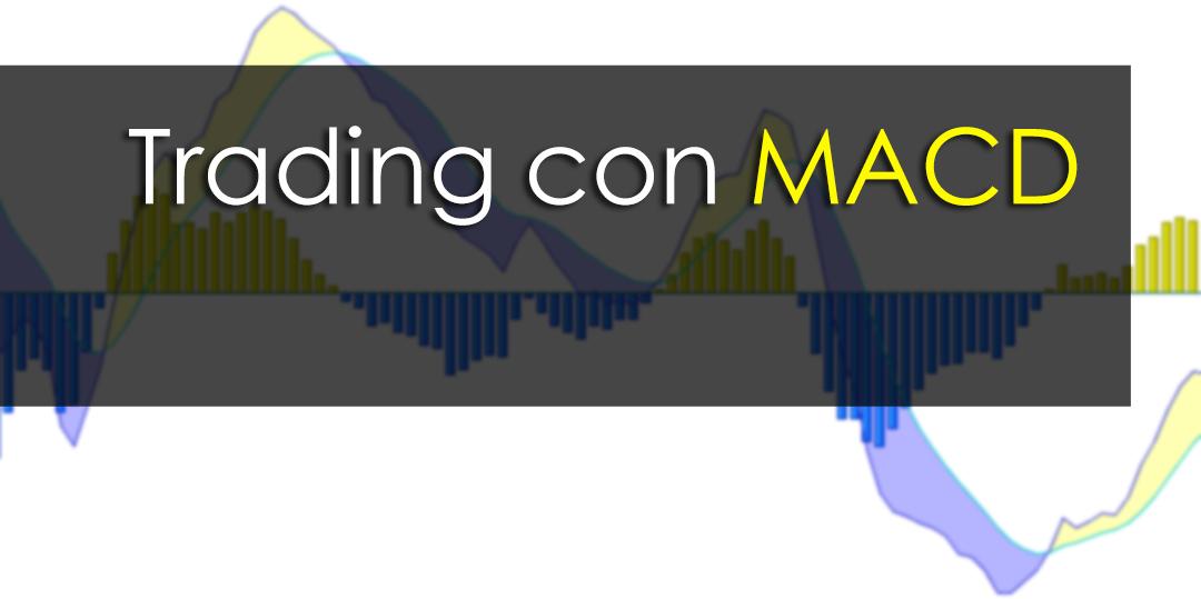 trading eficiente con macd