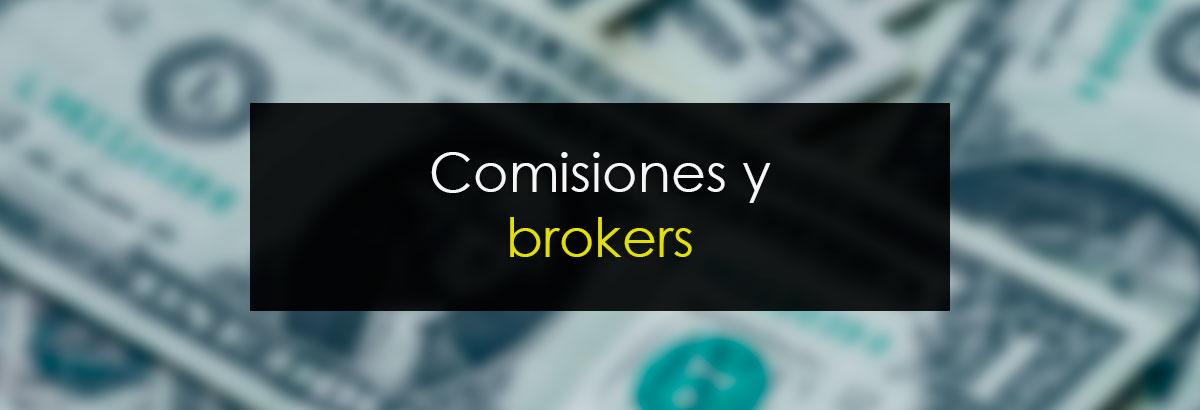 Comisiones y Brokers