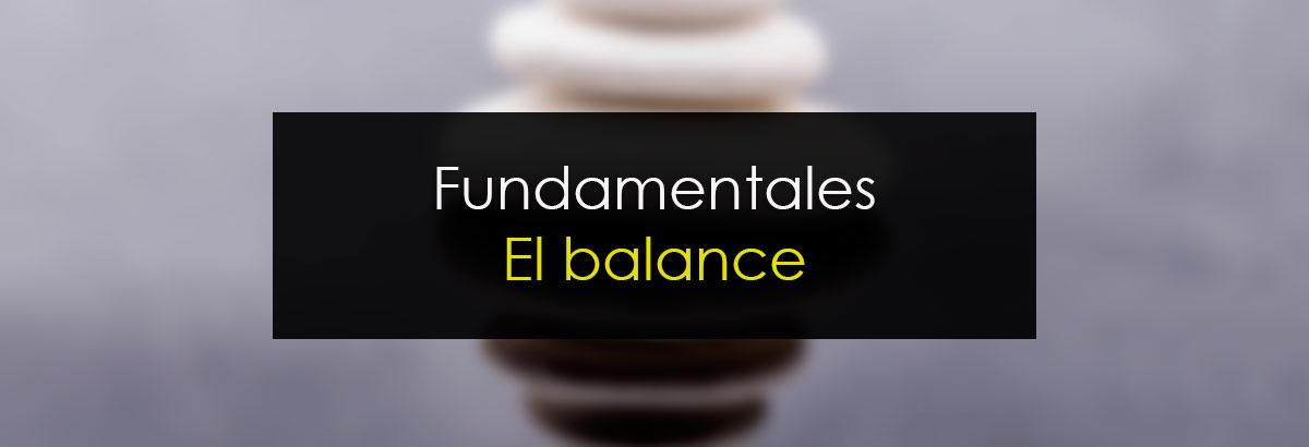 Fundamentales: El balance