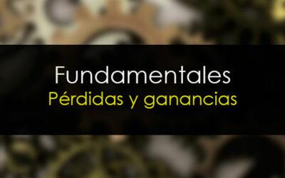 Fundamentales: Cuenta de pérdidas y ganancias