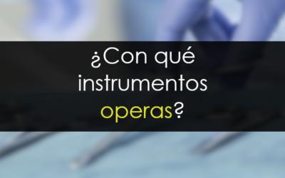 ¿Con qué instrumentos operas?