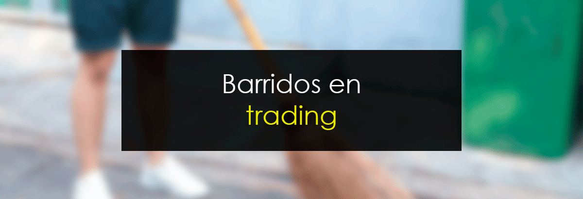 Barridos en trading