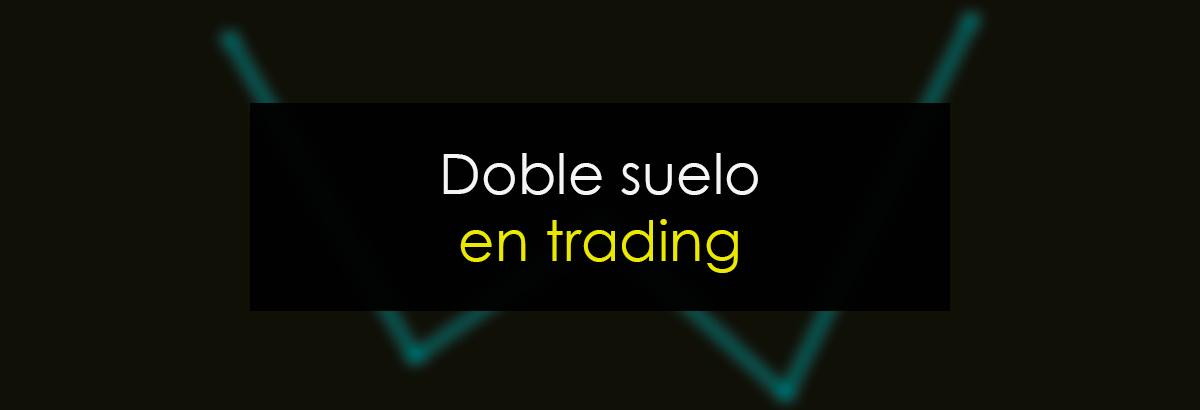 Doble suelo en Trading