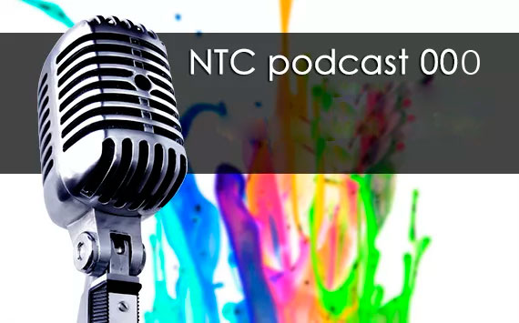 NTC Podcast 000