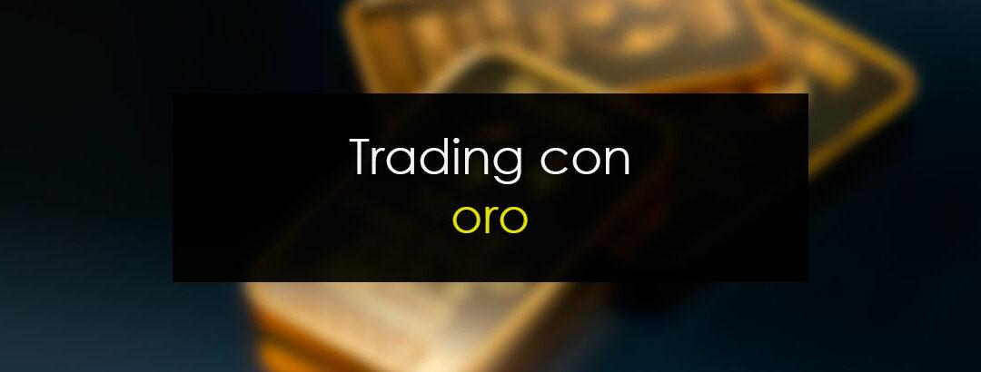 Trading con oro: Estrategia sencilla