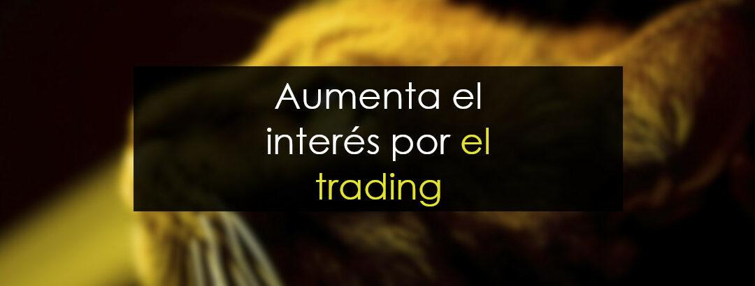 El interés por el trading se disparará en España porque…