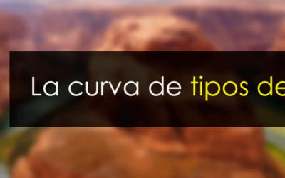 La curva de tipos: Qué es y como interpretarla