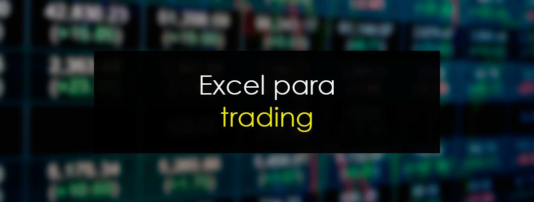 Excel para trading: Cómo generar tu curva de resultados