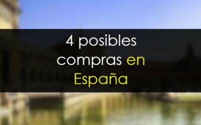 4 posibles compras en España
