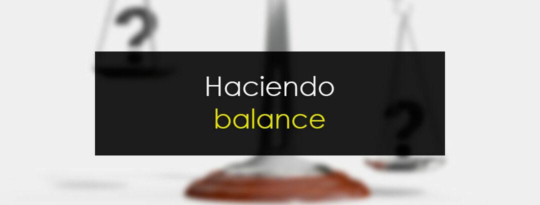 Haciendo balance: La peor metedura de pata y el mejor acierto del año