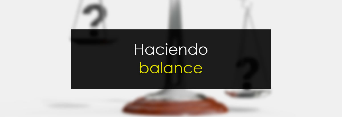 Haciendo balance
