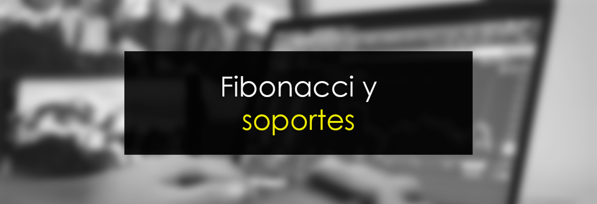 Fibonacci y Soportes