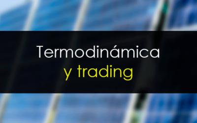 Termodinámica y trading: Primos hermanos