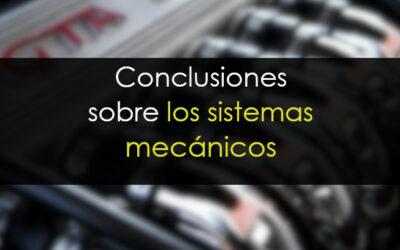 """Los sistemas """"mecánicos"""": Conclusiones"""
