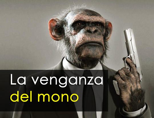 La venganza del mono