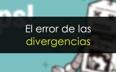 Divergencias: Un error muy frecuente