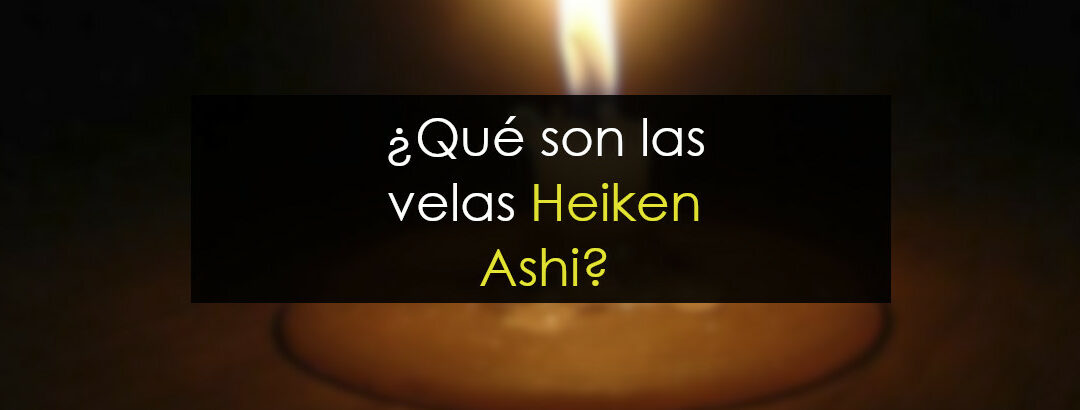 Velas Heiken Ashi. La realidad que esconden
