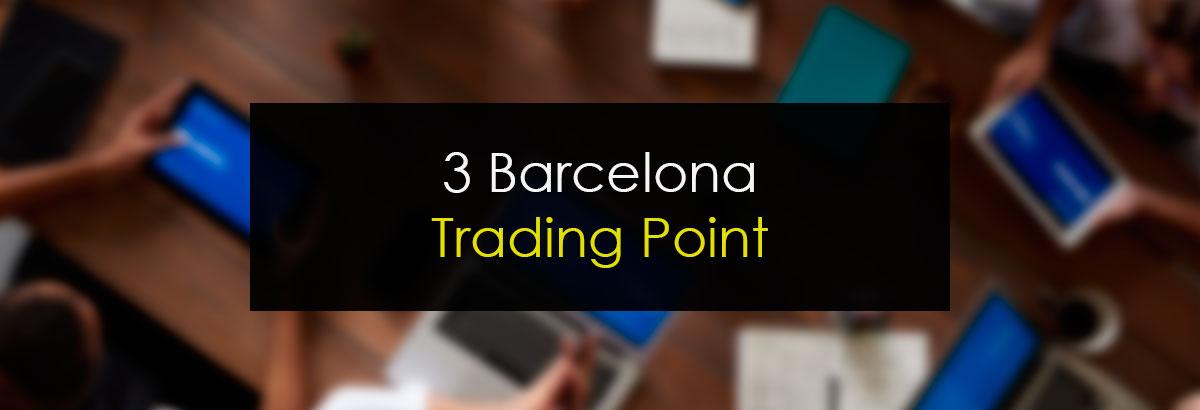3 Barcelona Trading Point
