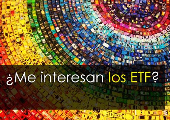 ¿Me interesan los ETF?