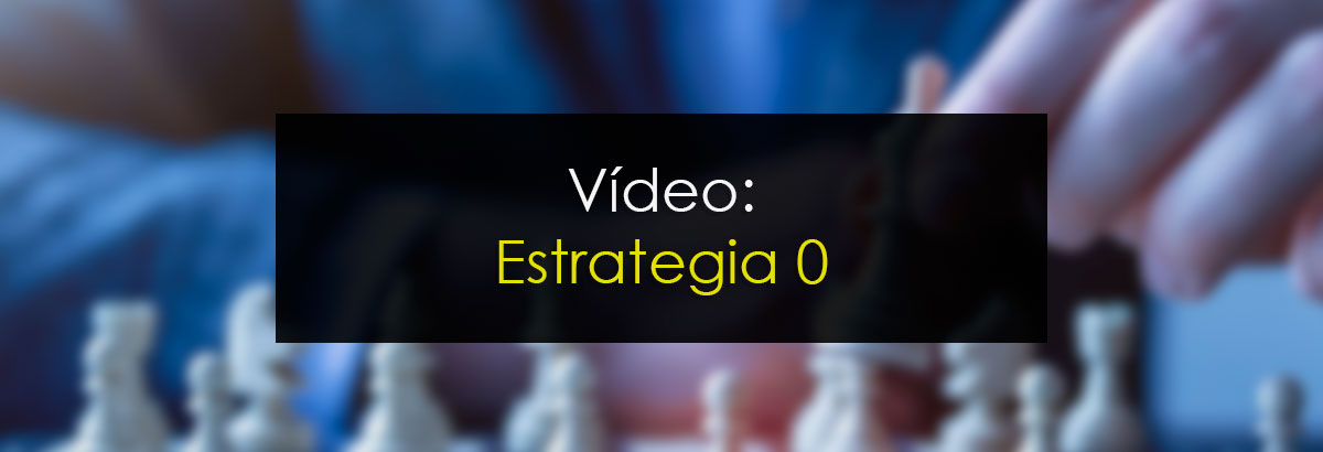 Vídeo: Estrategia 0