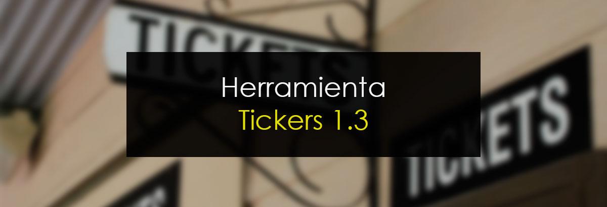 Herramienta Tickers 1.3