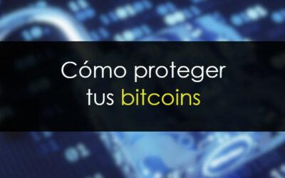 Bitcoin trading: Proteger tus bitcoin
