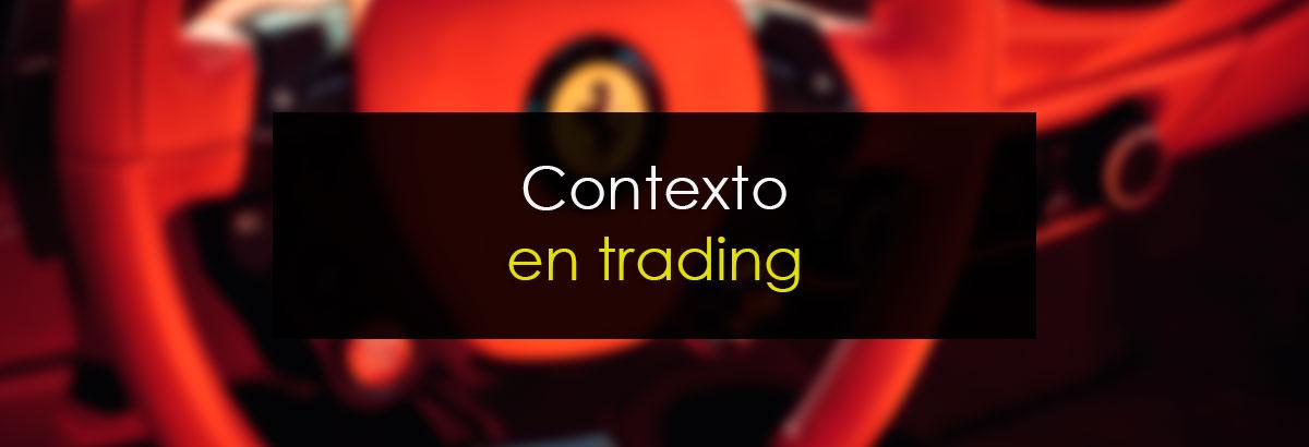 Contexto en trading