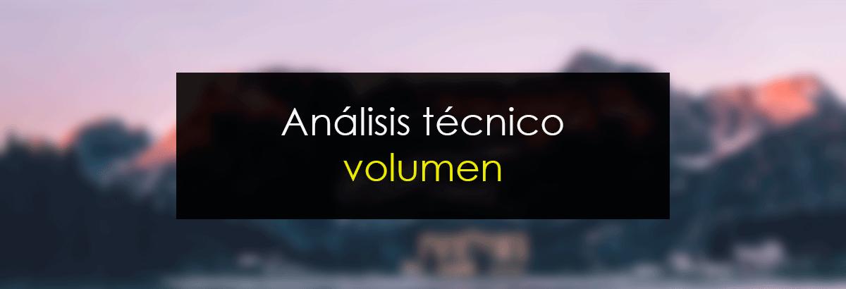 Análisis Técnico Volumen