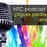 ¿Sigues perdiendo dinero con tu trading? – NTC podcast 006