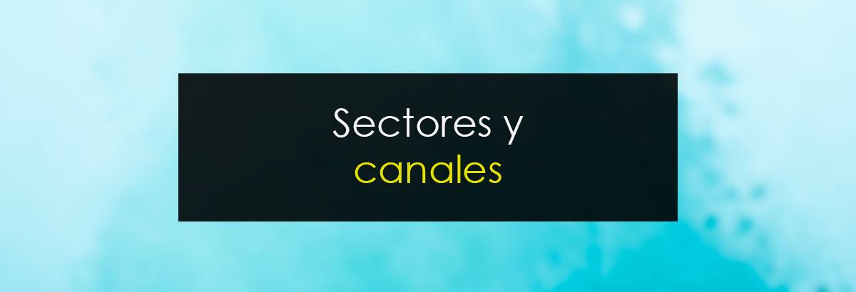Sectores y canales
