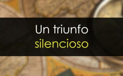 Un triunfo silencioso [offtopic personal]