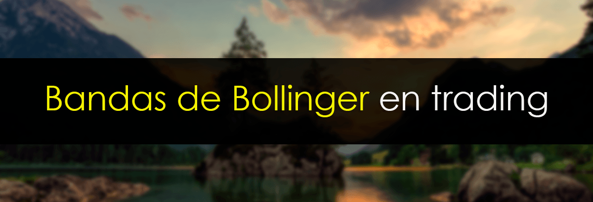 bandas bollinger en trading