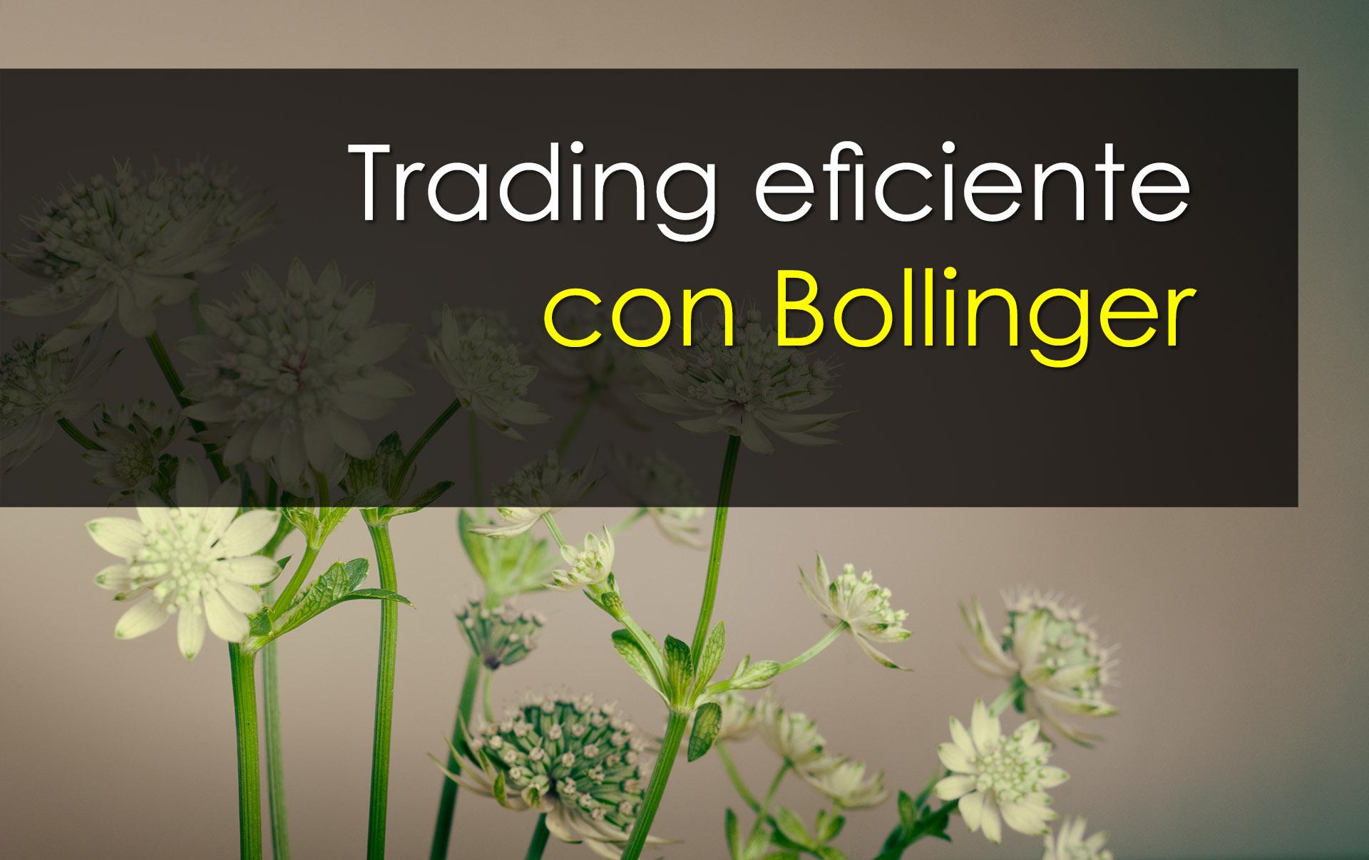 Trading con Bollinger eficiente