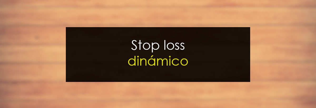 Stop loss dinámico