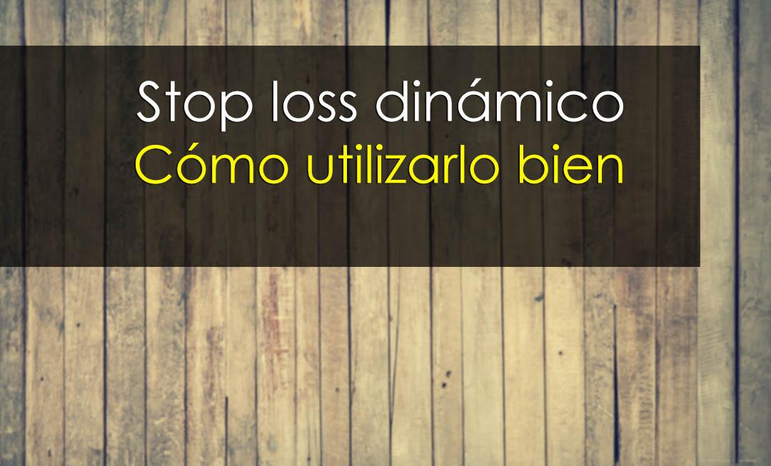 Stop loss dinámico en trading