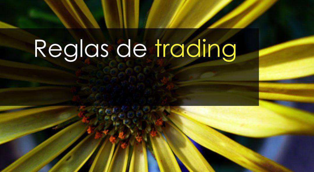 Reglas de trading para principiantes y no tan principiantes