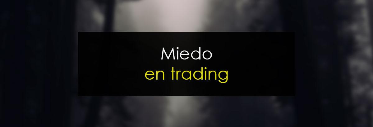 Miedo en trading