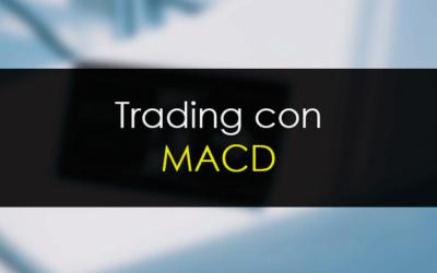 MACD, el gran indicador en trading
